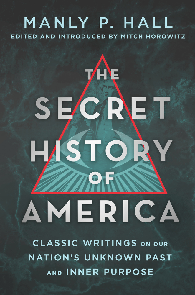 The Secret History Of America Manly P Hall Macmillan