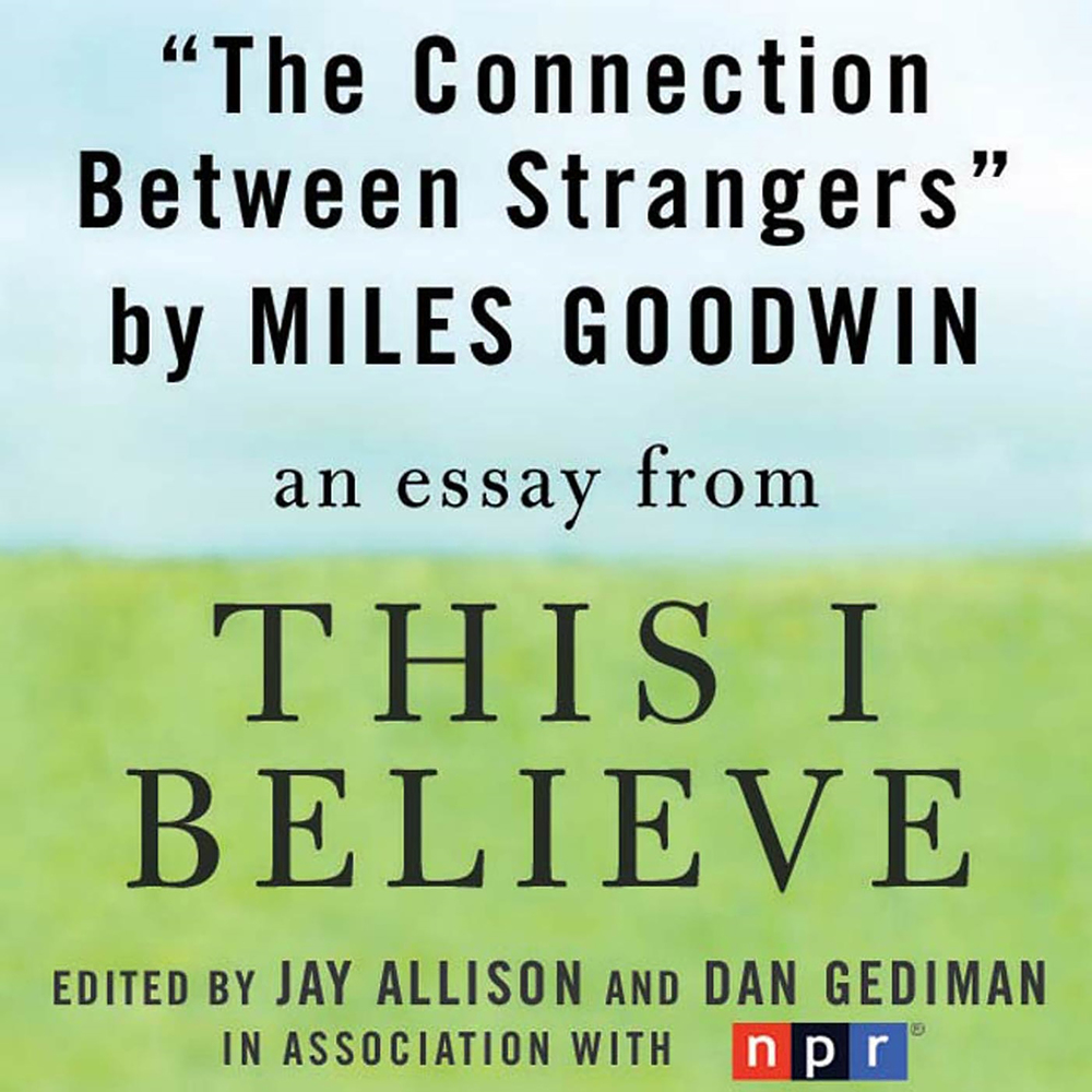 The Connection Between Strangers