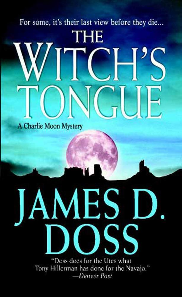 The Witch's Tongue: A Charlie Moon Mystery