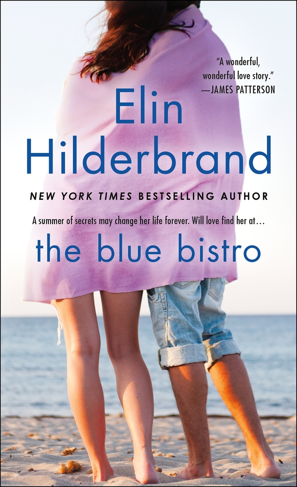 The Blue Bistro by Elin Hilderbrand
