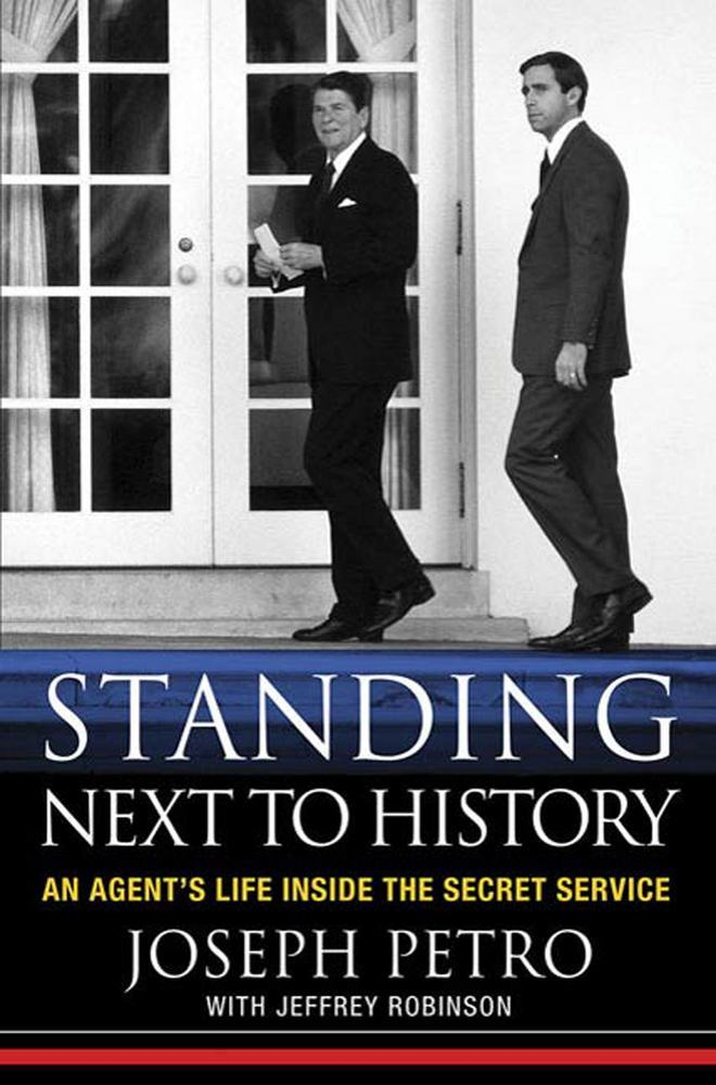 Standing Next to History by Joseph Petro with Jeffrey Robinson