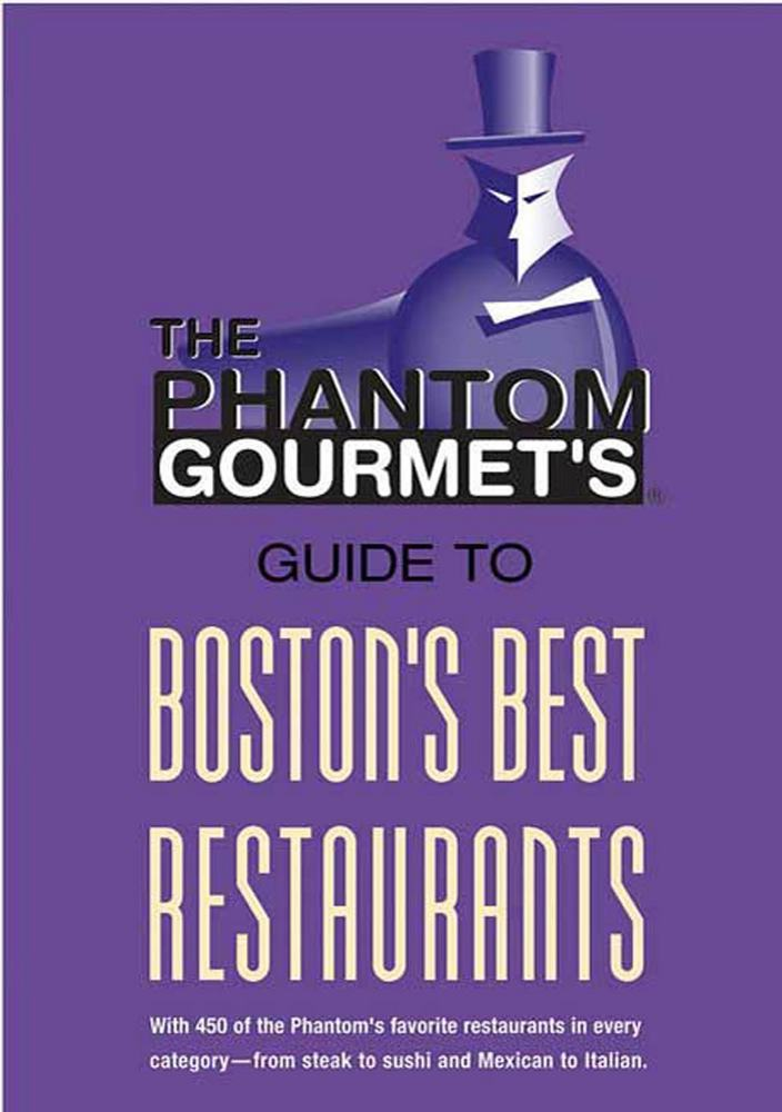 Phantom Gourmet Guide to Boston's Best Restaurants