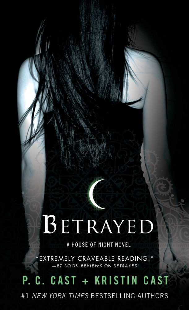 Betrayed by P. C. Cast and Kristin Cast