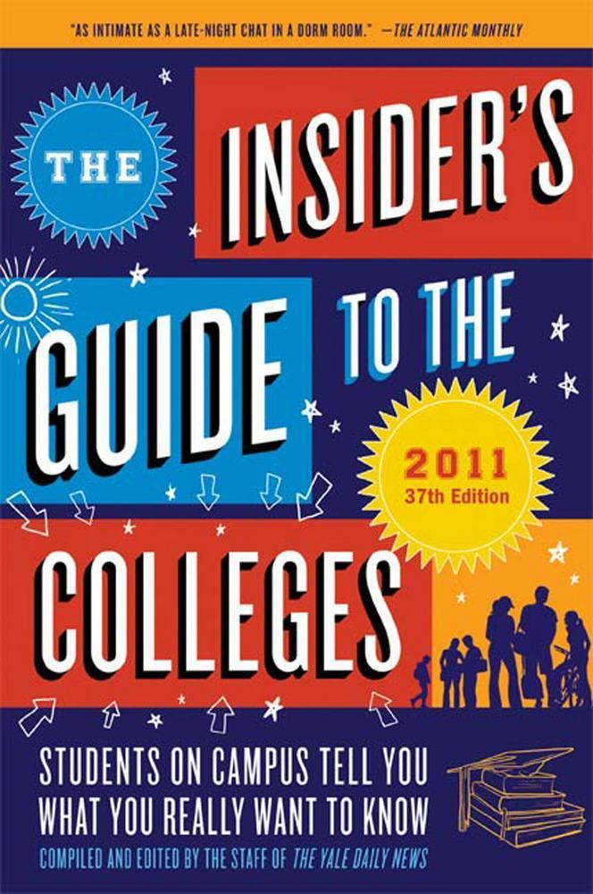 The Insider's Guide to the Colleges, 2011
