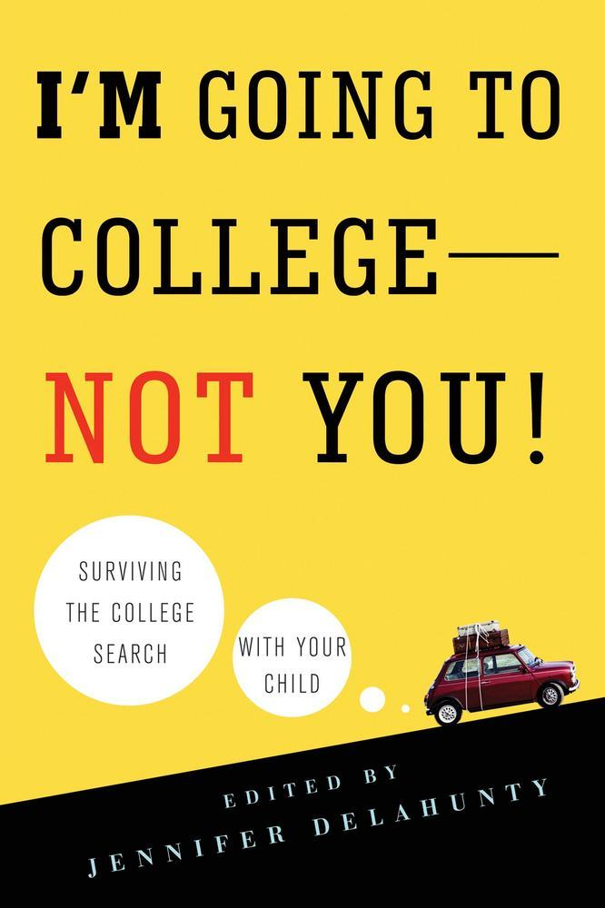 I'm Going to College---Not You!
