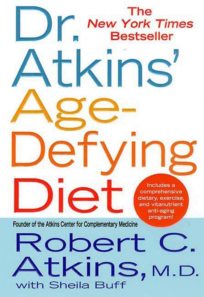 Dr. Atkins' Age-Defying Diet