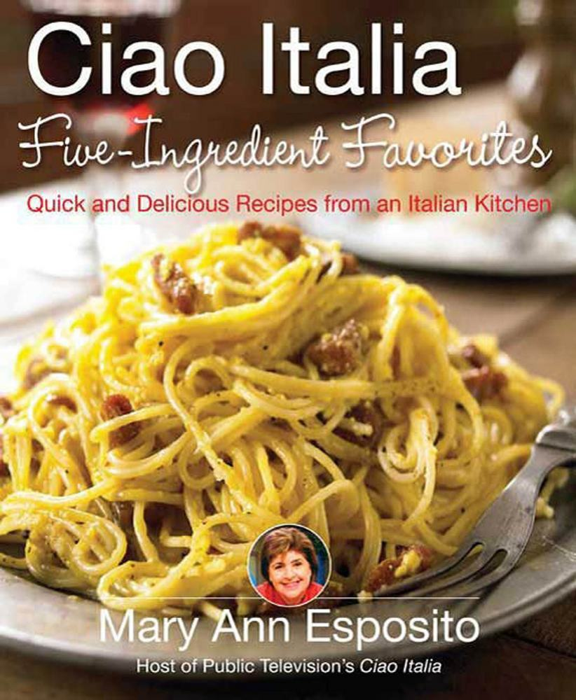 Ciao Italia Five-Ingredient Favorites
