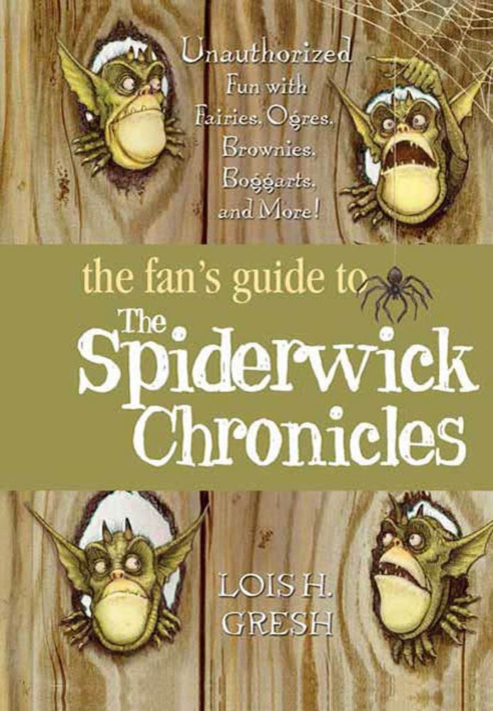 The Fan's Guide to The Spiderwick Chronicles