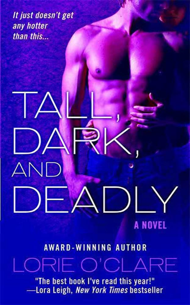 Tall, Dark and Deadly