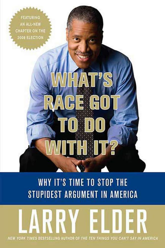 What's Race Got to Do with It? | Larry Elder | Macmillan