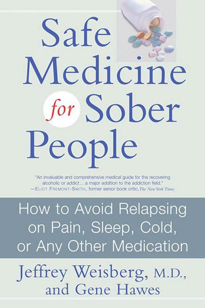 Safe Medicine For Sober People