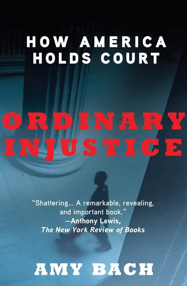 Ordinary Injustice