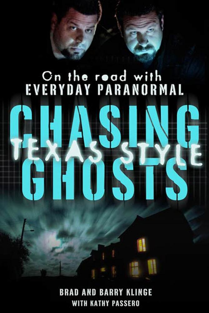 Chasing Ghosts, Texas Style
