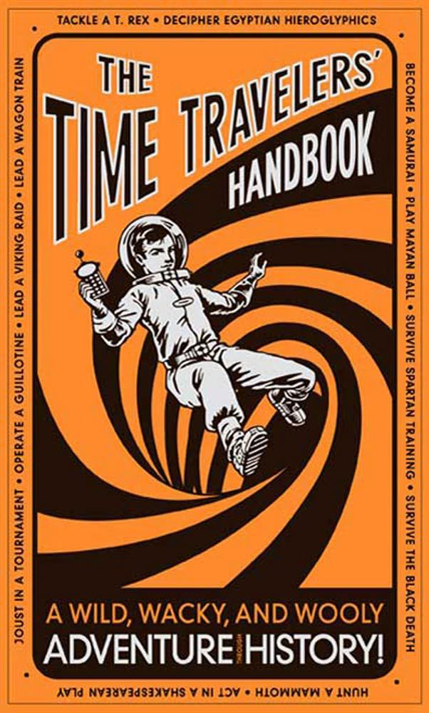The Time Travelers' Handbook