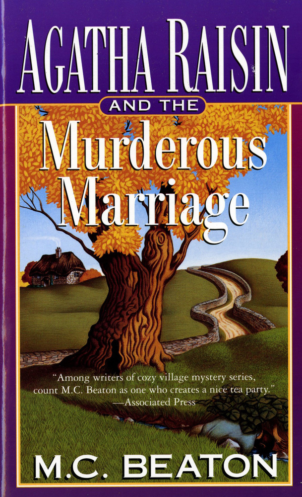 Agatha Raisin and the Murderous Marriage by M. C. Beaton
