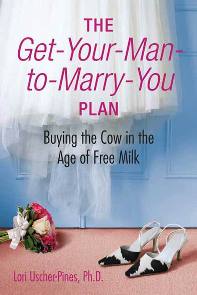 The Get-Your-Man-to-Marry-You Plan