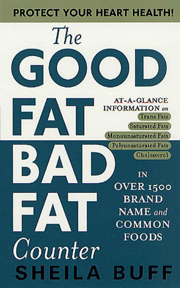 the good fat bad fat counter sheila buff macmillan
