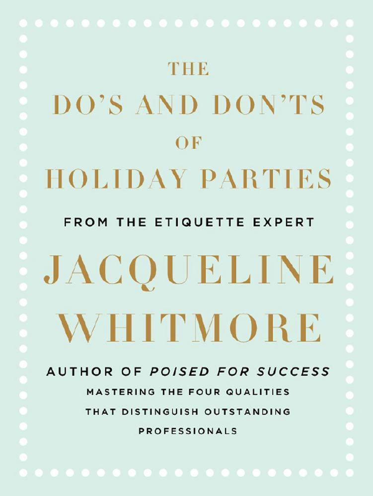 The Do's and Don'ts of Holiday Parties