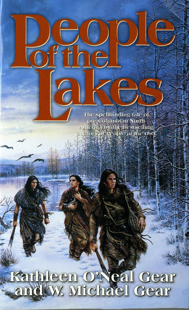 People of the Lakes by Kathleen O'Neal Gear and W. Michael Gear