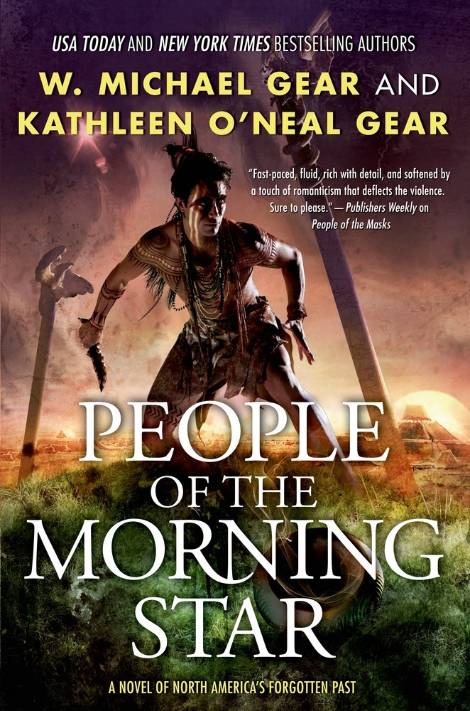 People of the Morning Star by W. Michael Gear and Kathleen O'Neal Gear
