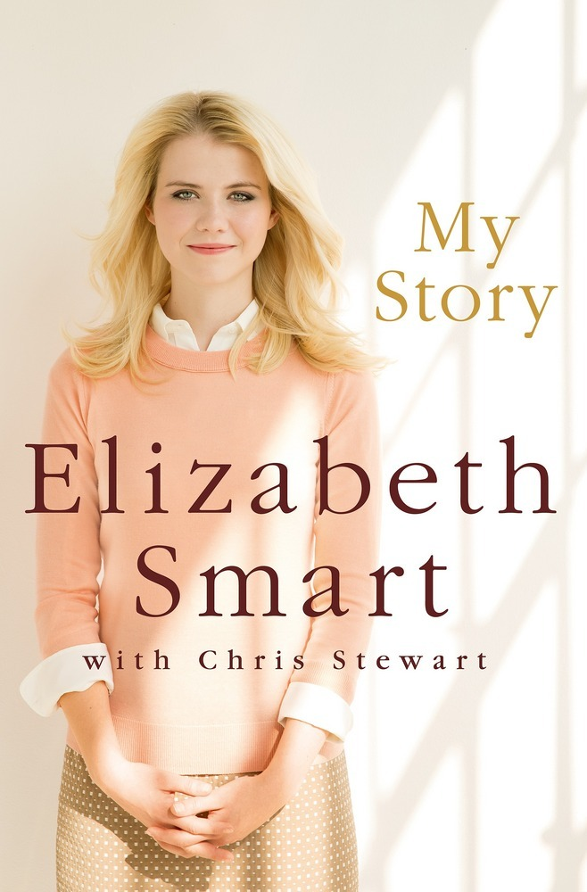 My Story by Elizabeth Smart and Chris Stewart