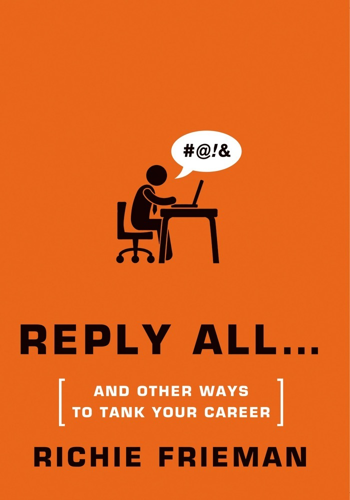 REPLY ALL… by Richie Frieman