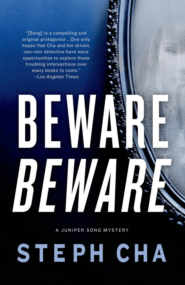 Beware, Beware by Steph Cha