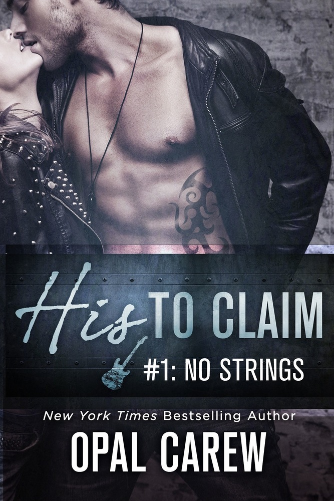 His to Claim #1: No Strings