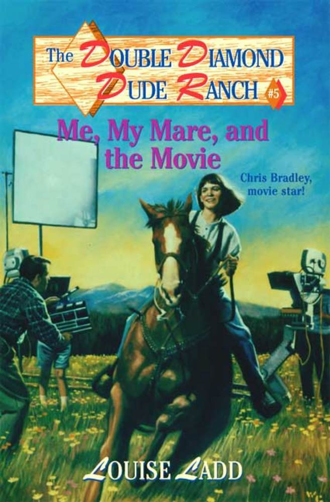 Double Diamond Dude Ranch #5 - Me, My Mare, and the Movie