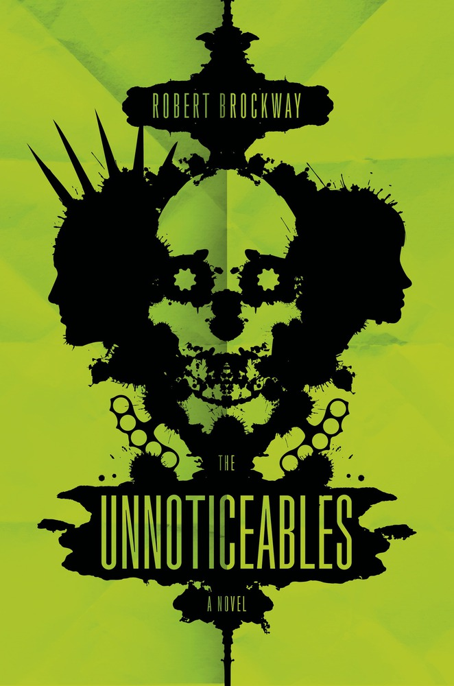 The Unnoticeables by Robert Brockway