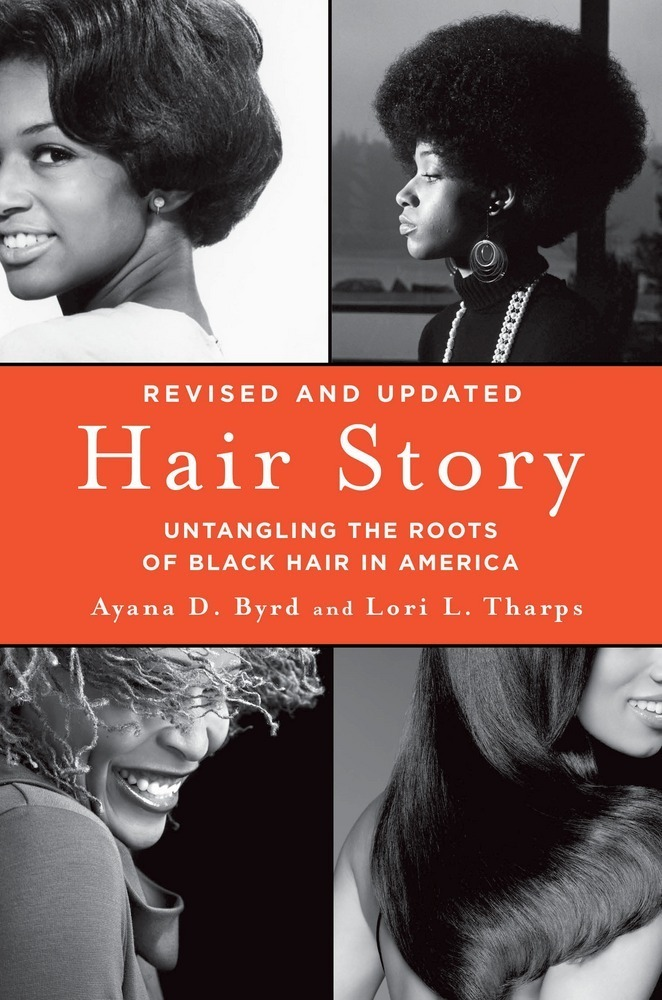 Hair Story by Ayana D. Byrd and Lori L. Tharps