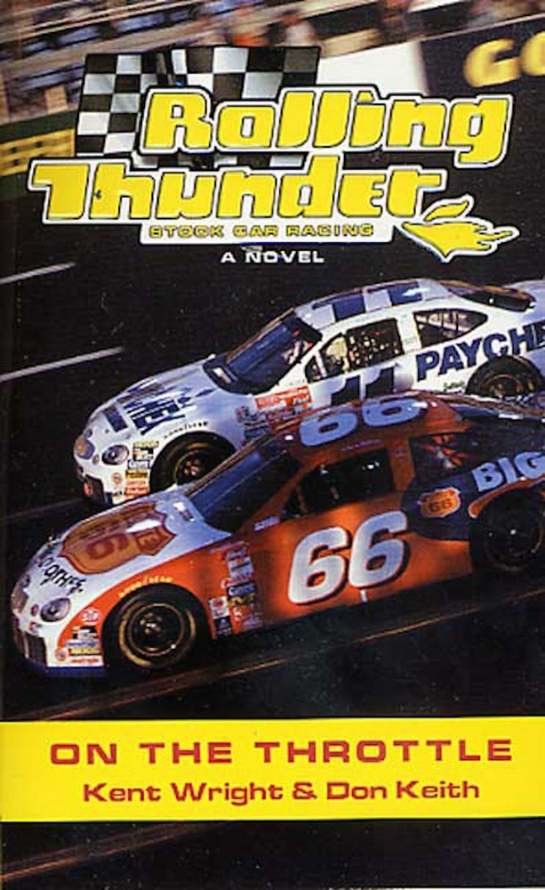 Rolling Thunder Stock Car Racing: On The Throttle