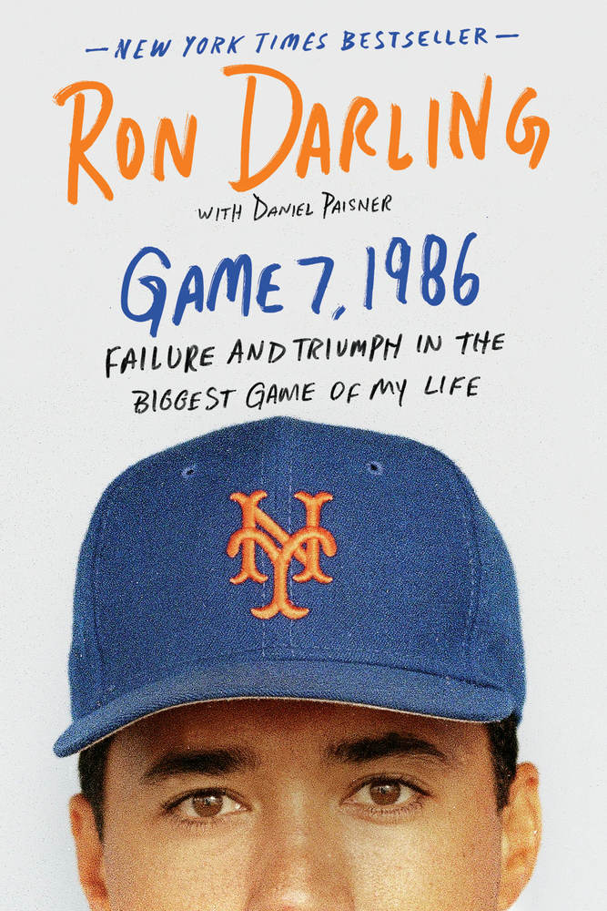 Game 7, 1986 by Ron Darling with Daniel Paisner