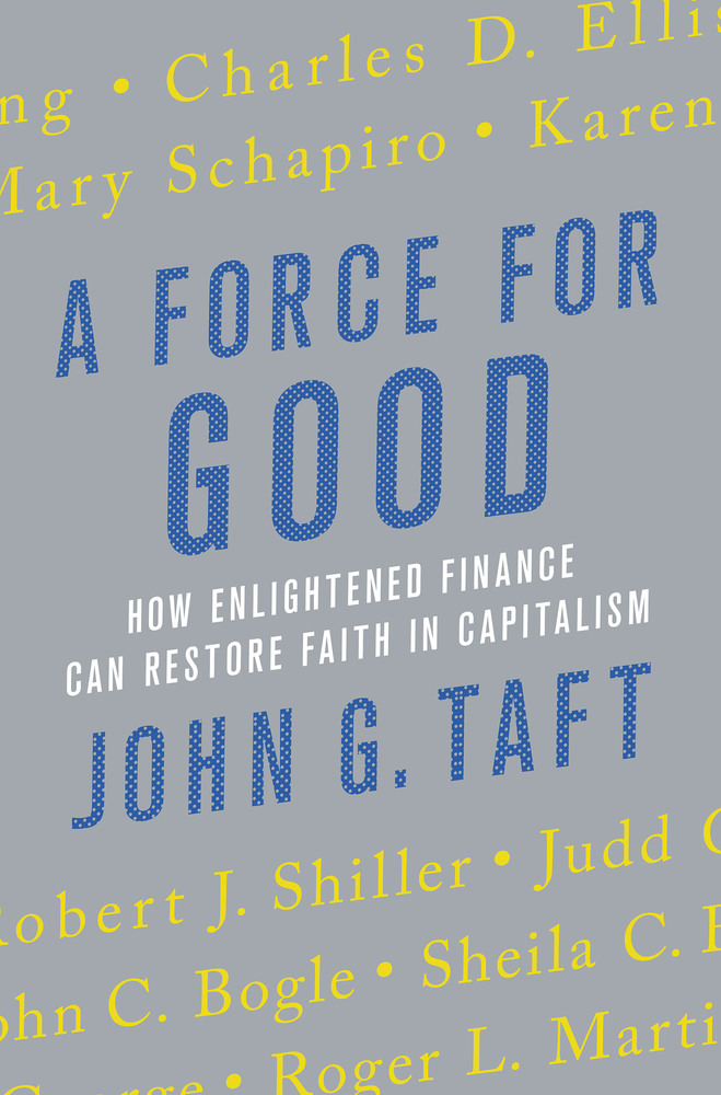 A Force for Good | John G  Taft | Macmillan
