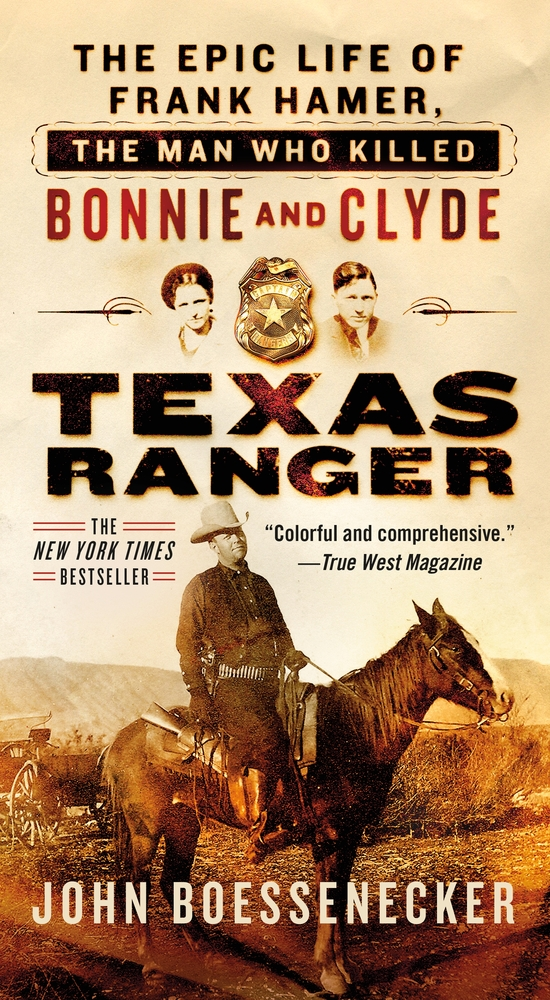 Texas Ranger by John Boessenecker