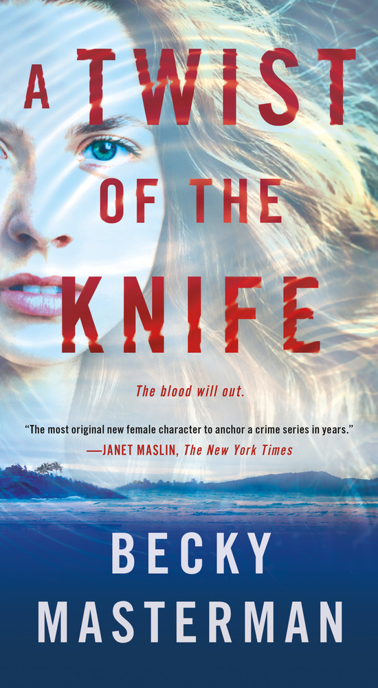Twist the Knife by Becky Masterman