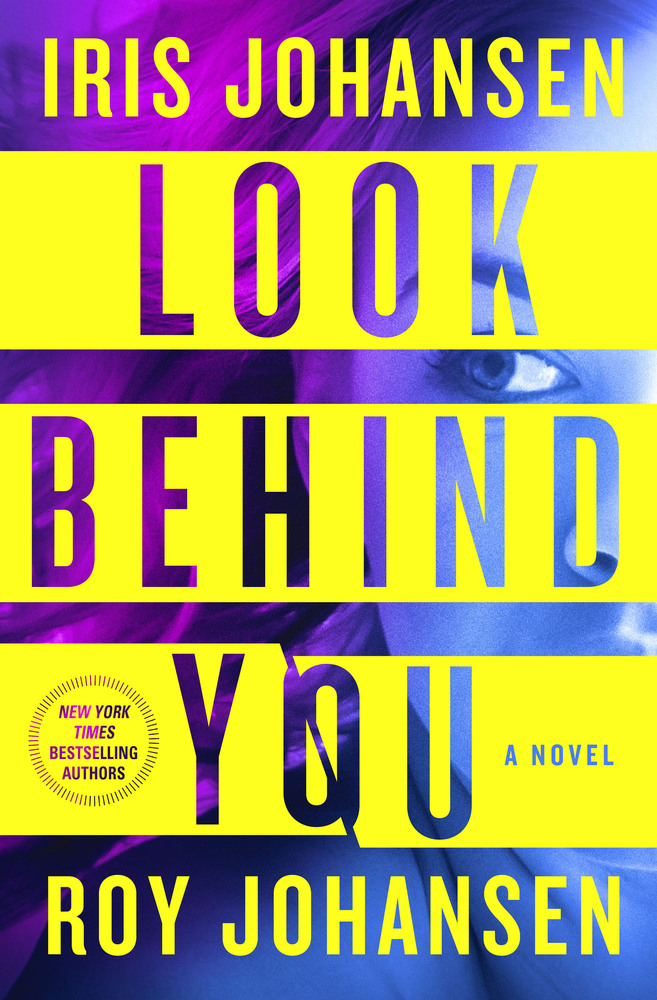Look Behind You by Iris Johansen & Roy Johansen