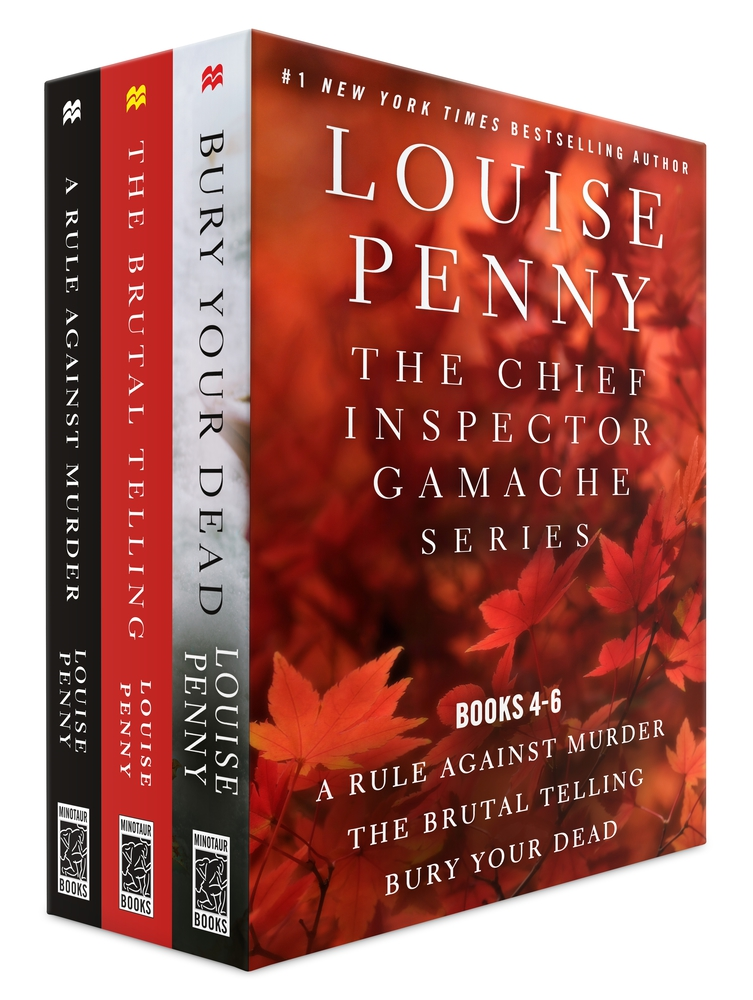 The Chief Inspector Gamache Series Books 4 6 Louise Penny Macmillan