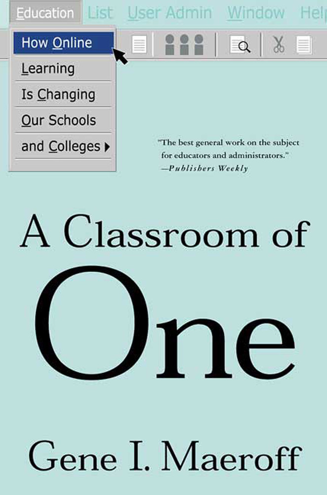 A Classroom of One