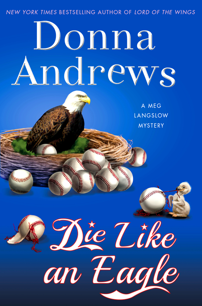 Die Like an Eagle by Donna Andrews