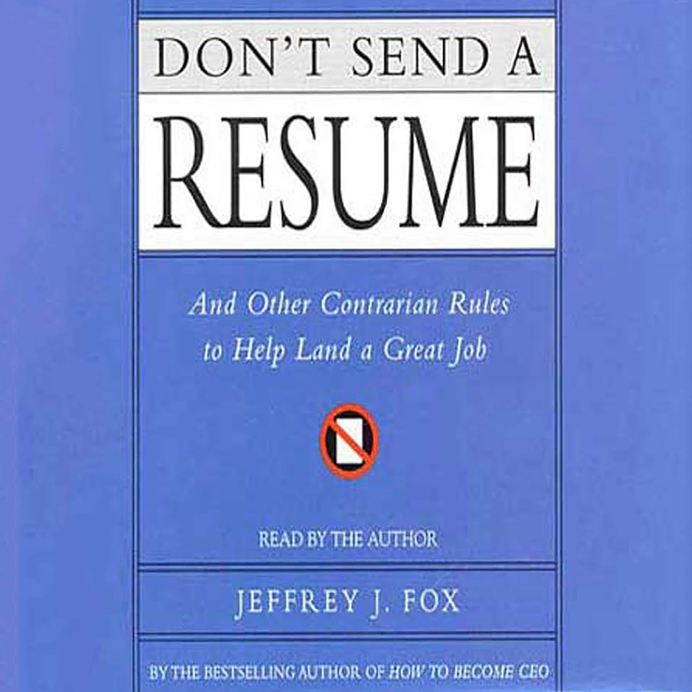Don't Send a Resume