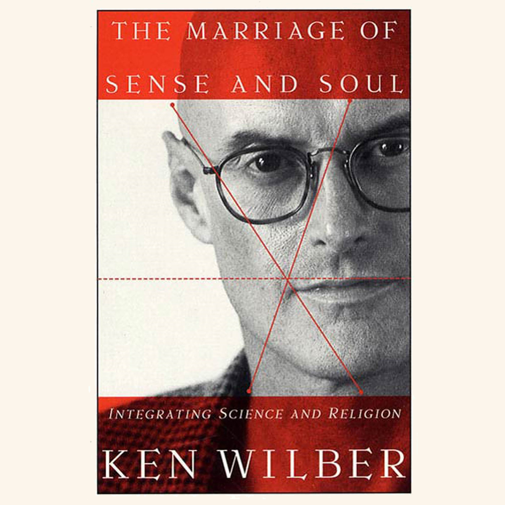 The Marriage of Sense and Soul