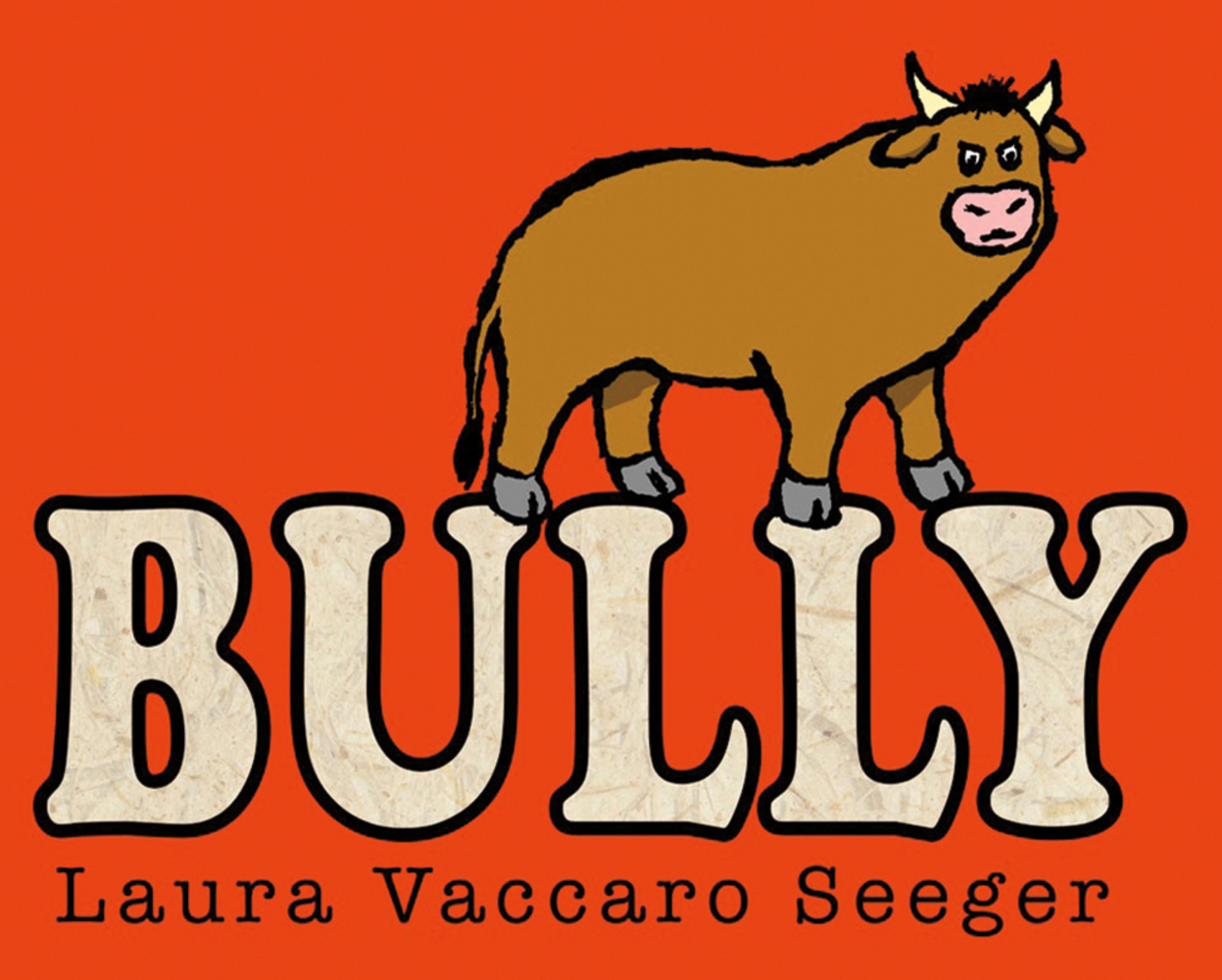 Image result for Bully by Laura Vaccaro Seeger