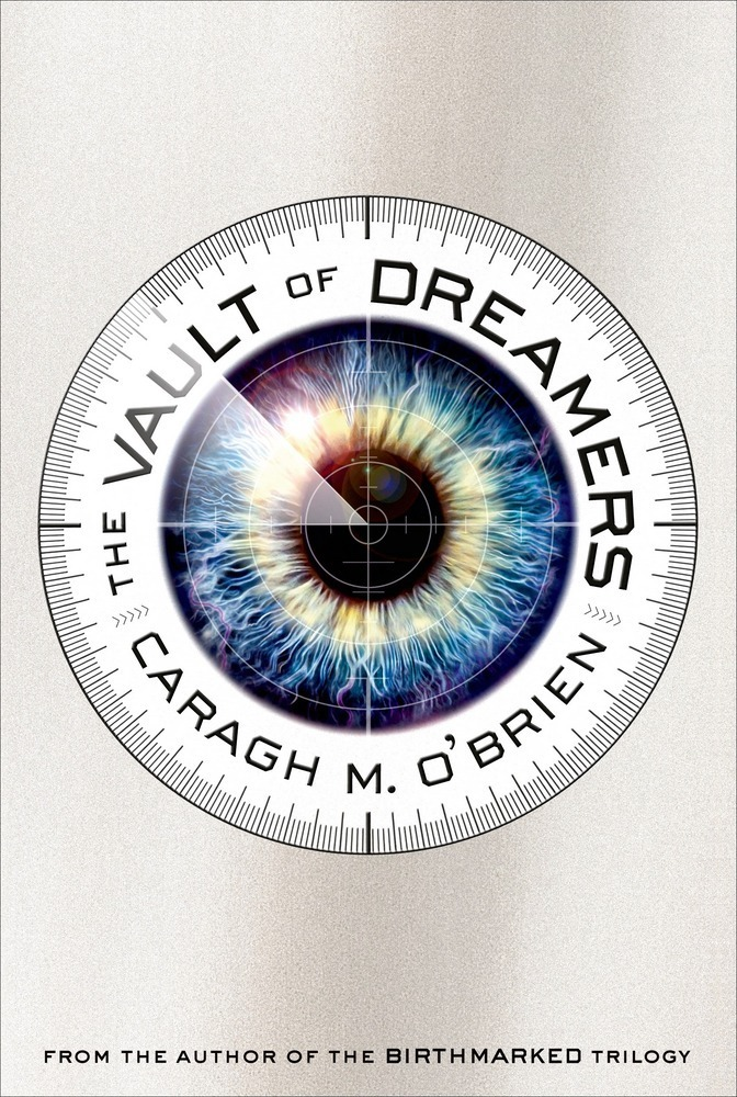 Vault of Dreamers by Caragh M. O'Brien