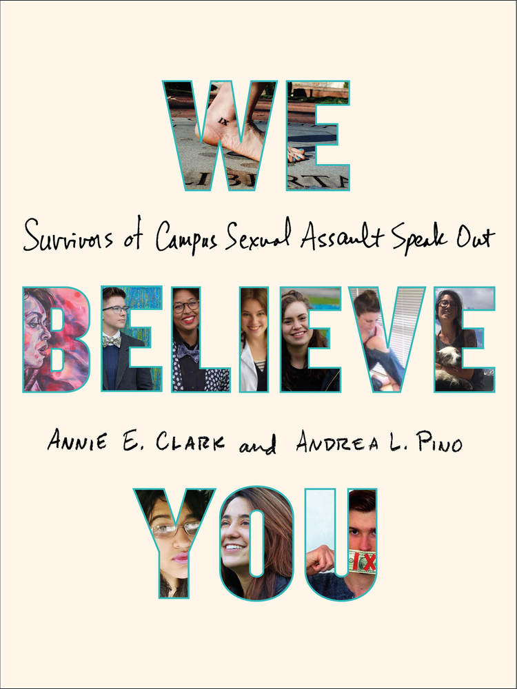 We Believe You by Annie E. Clark and Andrea L. Pino