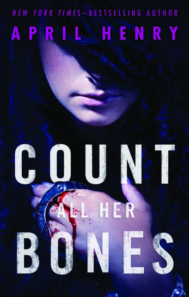 Count All Her Bones by April Henry