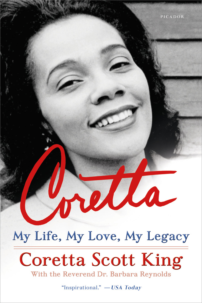 Coretta by Coretta Scott King, with the Reverend Dr. Barbara Reynolds