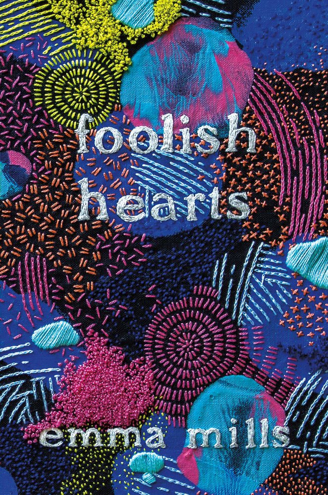 Foolish Hearts by Emma Mills