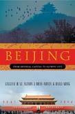 Beijing: From Imperial Capital to Olympic City