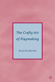 The Crafty Art of Playmaking